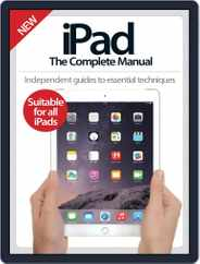 iPad: The Complete Manual Magazine (Digital) Subscription November 12th, 2014 Issue
