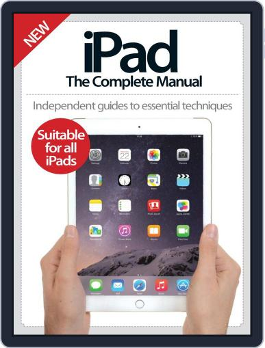 iPad: The Complete Manual November 12th, 2014 Digital Back Issue Cover