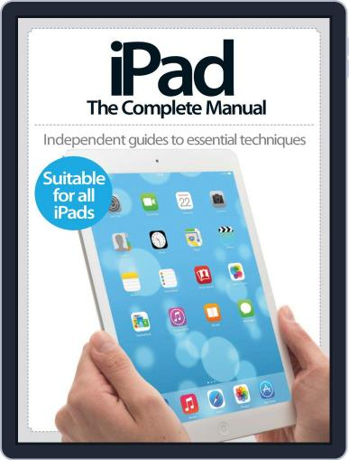 iPad: The Complete Manual August 6th, 2014 Digital Back Issue Cover