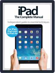 iPad: The Complete Manual Magazine (Digital) Subscription May 14th, 2014 Issue