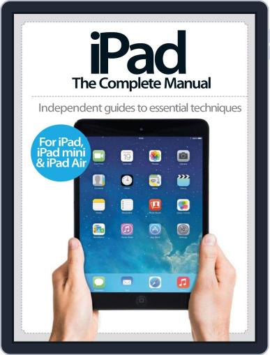 iPad: The Complete Manual May 14th, 2014 Digital Back Issue Cover