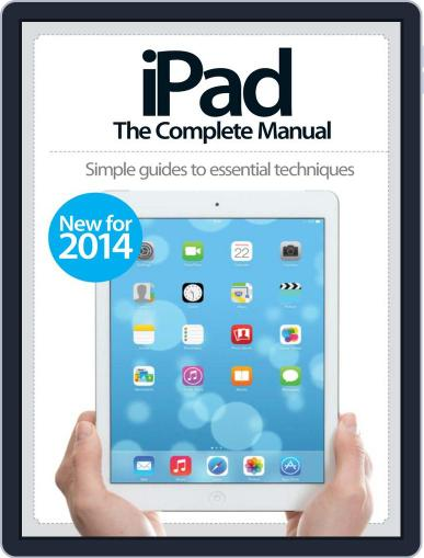 iPad: The Complete Manual February 19th, 2014 Digital Back Issue Cover