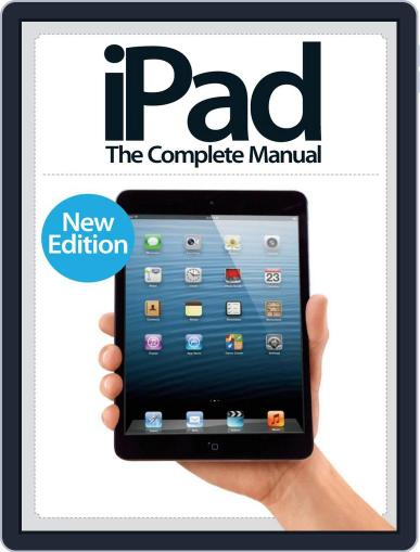 iPad: The Complete Manual September 13th, 2013 Digital Back Issue Cover