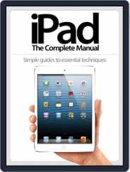 iPad: The Complete Manual Magazine (Digital) Subscription December 21st, 2012 Issue