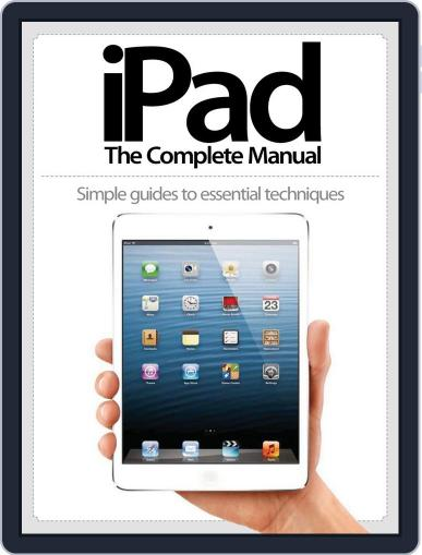 iPad: The Complete Manual December 21st, 2012 Digital Back Issue Cover