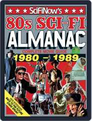 SciFiNow 80s Sci-Fi Almanac Magazine (Digital) Subscription August 19th, 2015 Issue
