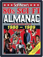 SciFiNow 80s Sci-Fi Almanac Magazine (Digital) Subscription July 30th, 2014 Issue