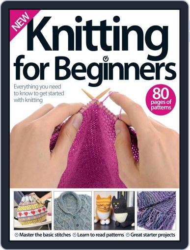 Knitting for Beginners Magazine (Digital) July 6th, 2016 Issue Cover