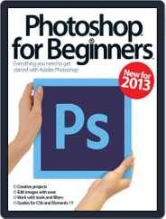 Photoshop for beginners United Kingdom Magazine (Digital) Subscription March 1st, 2013 Issue