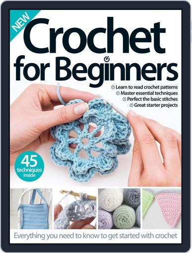 Crochet For Beginners Magazine (Digital) October 28th, 2015 Issue Cover