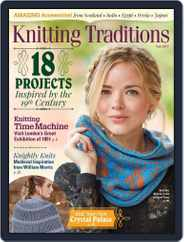 Knitting Traditions Magazine (Digital) Subscription August 9th, 2017 Issue