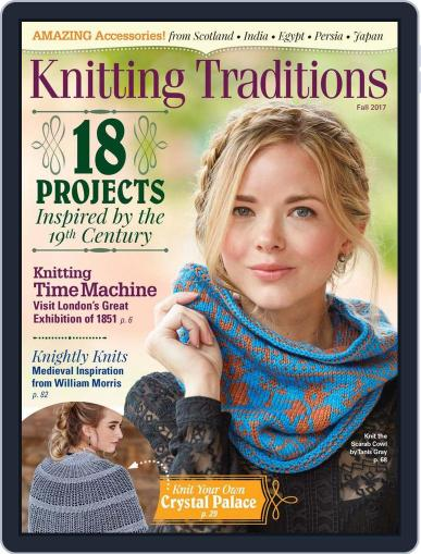 Knitting Traditions Magazine (Digital) August 9th, 2017 Issue Cover