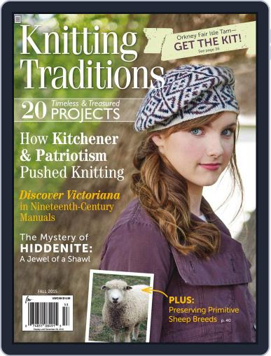 Knitting Traditions Magazine (Digital) September 1st, 2015 Issue Cover