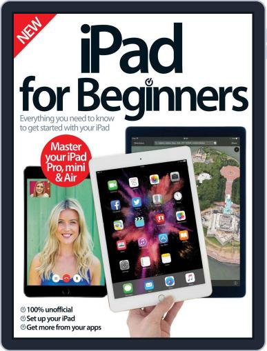 iPad for Beginners United Kingdom June 1st, 2016 Digital Back Issue Cover