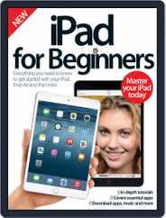 iPad for Beginners United Kingdom Magazine (Digital) Subscription June 10th, 2015 Issue
