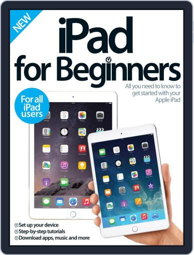 iPad for Beginners United Kingdom March 19th, 2015 Digital Back Issue Cover