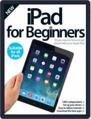 iPad for Beginners United Kingdom Magazine (Digital) Subscription September 3rd, 2014 Issue