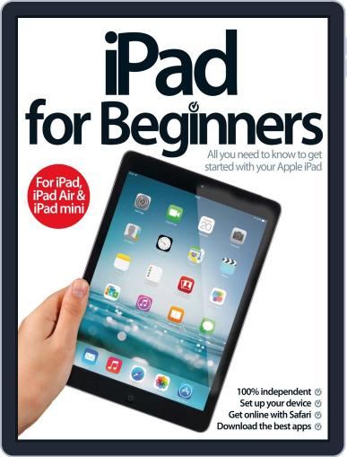 iPad for Beginners United Kingdom June 11th, 2014 Digital Back Issue Cover