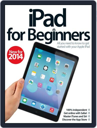 iPad for Beginners United Kingdom March 19th, 2014 Digital Back Issue Cover