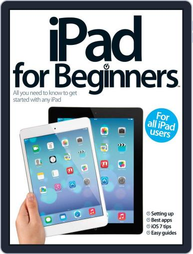iPad for Beginners United Kingdom November 11th, 2013 Digital Back Issue Cover