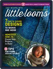 Easy Weaving with Little Looms Magazine (Digital) Subscription April 4th, 2018 Issue