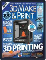 3D Make And Print Magazine (Digital) Subscription December 24th, 2015 Issue