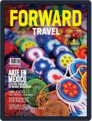Forward Travel (Digital) Subscription January 1st, 2018 Issue