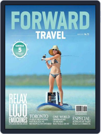 Forward Travel (Digital) May 1st, 2017 Issue Cover