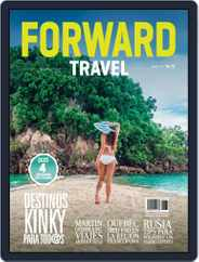 Forward Travel (Digital) Subscription April 1st, 2017 Issue