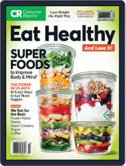 How to Eat Healthy and Love it, Too! Magazine (Digital) Subscription July 1st, 2018 Issue
