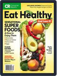 How to Eat Healthy and Love it, Too! Magazine (Digital) Subscription July 1st, 2017 Issue