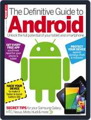 The Definitive Guide to Android Magazine (Digital) Subscription July 18th, 2014 Issue