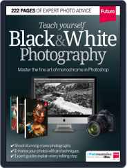 Teach yourself Black & White Photography Magazine (Digital) Subscription September 26th, 2014 Issue