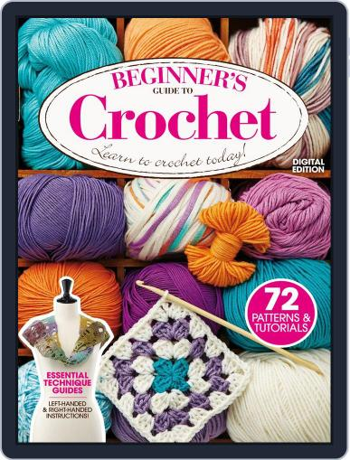 Beginners´ Guide to Crochet Magazine (Digital) August 5th, 2014 Issue Cover
