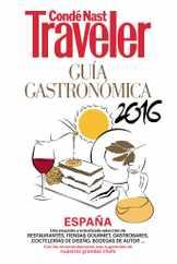 Condé Nast Traveler. GUIA GASTRONOMICA Magazine (Digital) Subscription January 1st, 2016 Issue