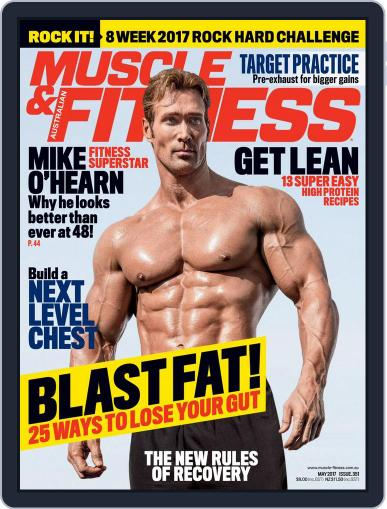 Muscle & Fitness Australia (Digital) May 1st, 2017 Issue Cover