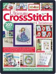 Ultimate Cross Stitch Christmas 2016 Magazine (Digital) Subscription September 30th, 2016 Issue