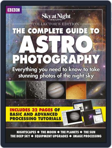 Complete Guide to Astrophotography February 1st, 2016 Digital Back Issue Cover