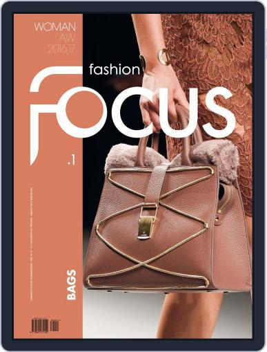 FASHION FOCUS WOMAN BAGS August 31st, 2016 Digital Back Issue Cover
