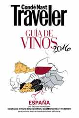 Condé Nast Traveler. GUIA DE VINOS 2016 Magazine (Digital) Subscription October 22nd, 2015 Issue