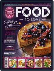 Food To Love (Digital) Subscription October 1st, 2019 Issue
