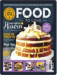 Food To Love (Digital) Subscription February 1st, 2019 Issue