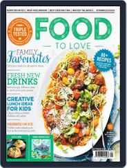 Food To Love (Digital) Subscription September 1st, 2018 Issue