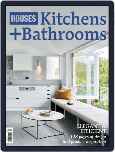 Houses: Kitchens + Bathrooms June 1st, 2018 Digital Back Issue Cover