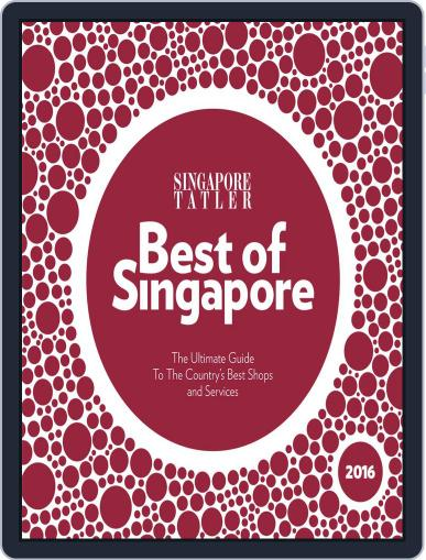 Singapore Tatler Best Of Singapore February 23rd, 2016 Digital Back Issue Cover