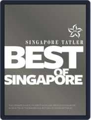 Singapore Tatler Best Of Singapore Magazine (Digital) Subscription January 7th, 2015 Issue