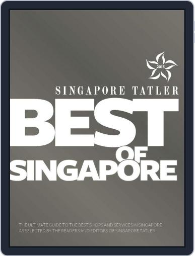 Singapore Tatler Best Of Singapore January 7th, 2015 Digital Back Issue Cover