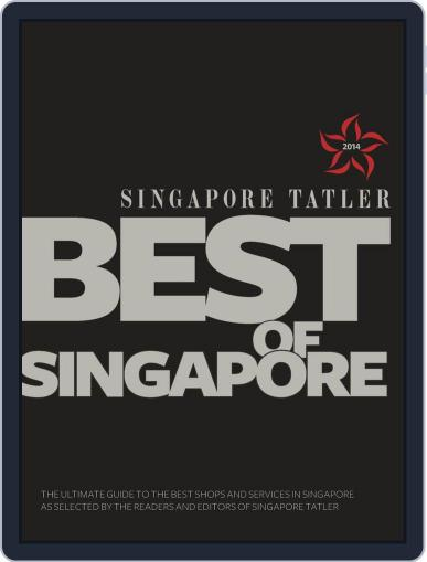 Singapore Tatler Best Of Singapore January 10th, 2014 Digital Back Issue Cover