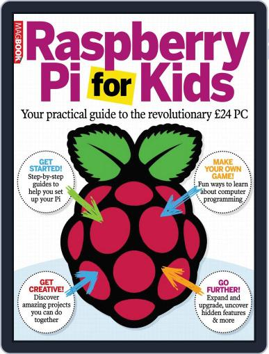 The Raspberry Pi for kids Magazine (Digital) October 2nd, 2013 Issue Cover