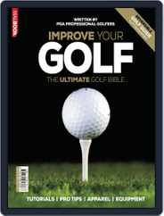 Improve Your Golf Magazine (Digital) Subscription March 28th, 2013 Issue
